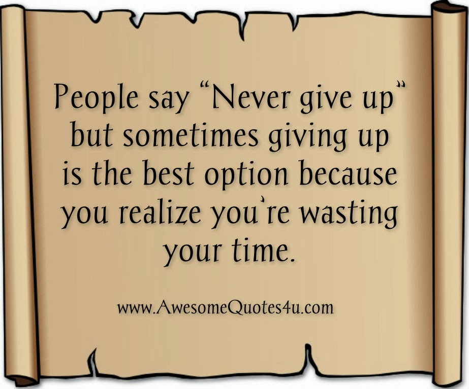Never Give Up Quotes. QuotesGram - 98.0KB