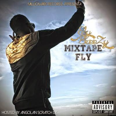 "Edy Breezy - Mixtape ""FLY"""