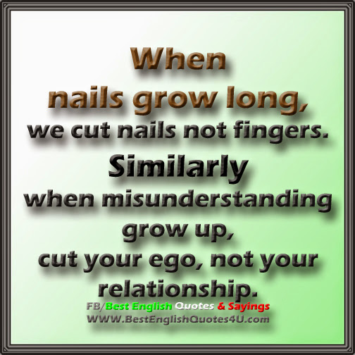 best english quotes sayings when nails grow long we cut nails