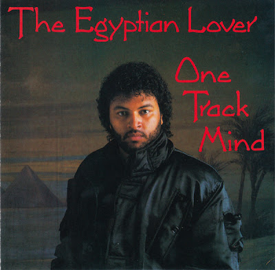 The Egyptian Lover ‎– One Track Mind (CD) (1986) (FLAC + 320 kbps)
