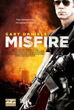 Đặc Vụ Nguy Hiểm - Misfire - 2014