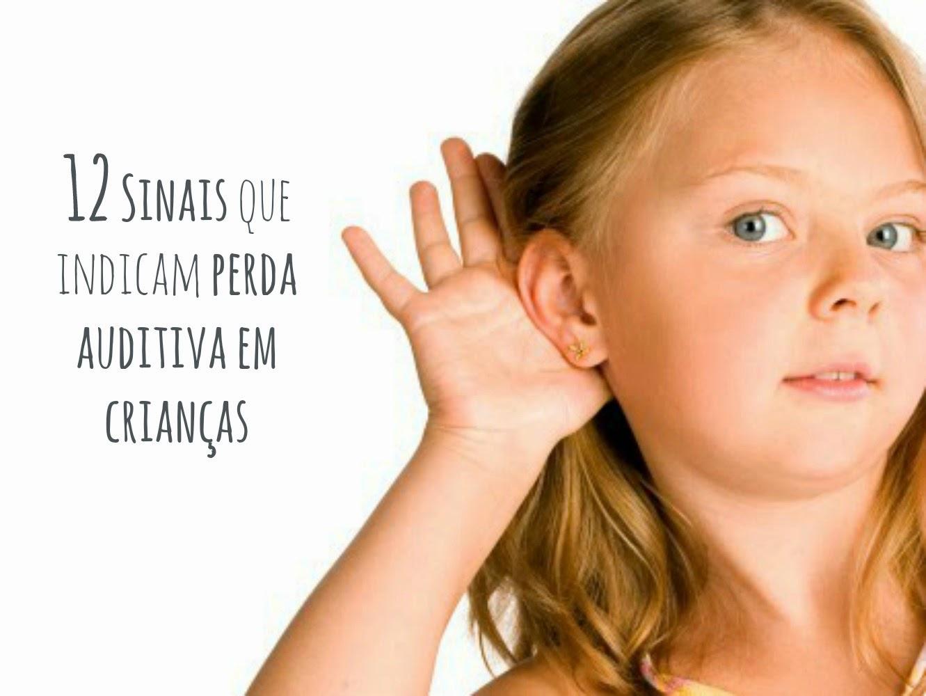 12 Sinais que indicam perda auditiva em crianças