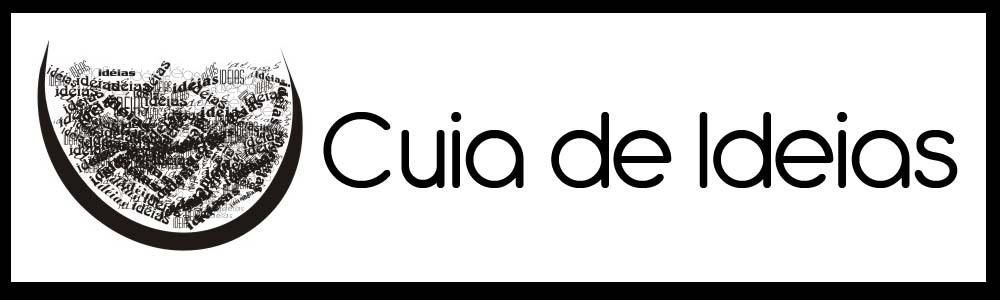 CUIA DE IDÉIAS