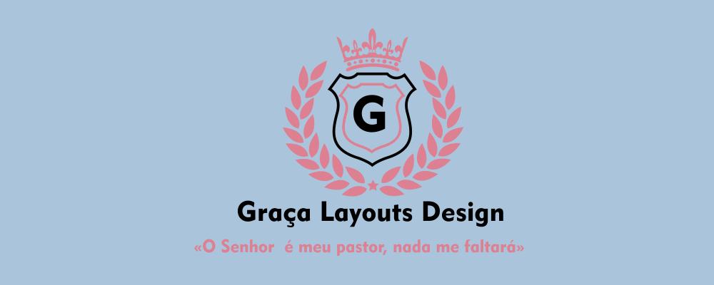 Graça Layouts Design ,personalização e criação arte digital