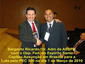 sgt. ricardo e o deputado cap. assunção em brasília na luta pela pec 300 em 01/03/2010