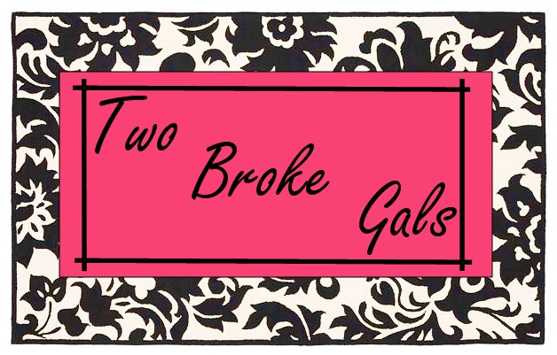 Two Broke Gals