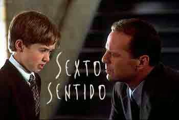 sexto sentido (The Sixth Sense)