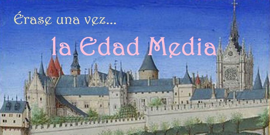 Érase una vez... la Edad Media