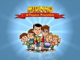 VÍDEOS DO MIDINHO O PEQUENO MISSIONÁRIO