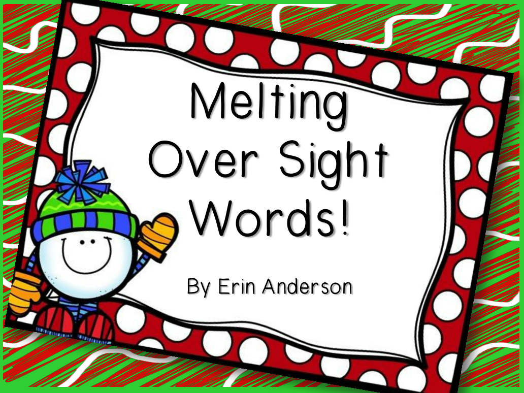 http://www.teacherspayteachers.com/Product/Melting-Over-Sight-Words-1004182