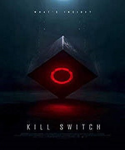 Kill Switch Torrent 2017 Full HD Movie Free Download