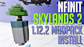 HOW TO INSTALL<br>NFINIT Skylands 2 Modpack [<b>1.12.2</b>]<br>▽