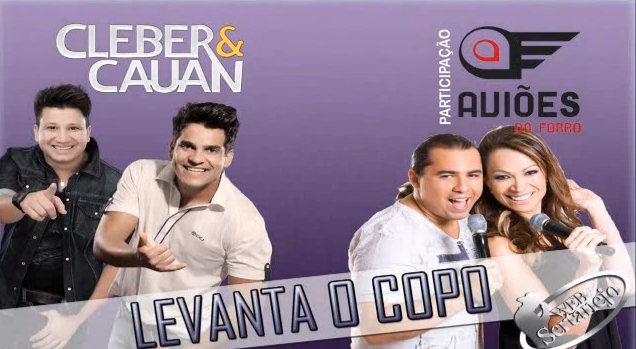 Download Cleber e Cauan Part. Aviões do Forró - Levanta o Copo Mp3