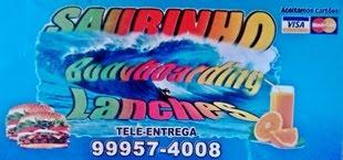 | Saurinho Bodyboard Lanches |