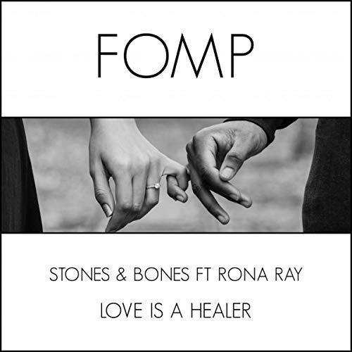 Stones & Bones Love Is A Healer