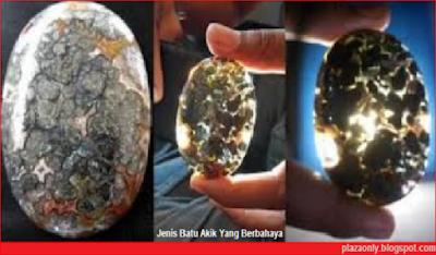 Jenis Batu Akik Yang Berbahaya