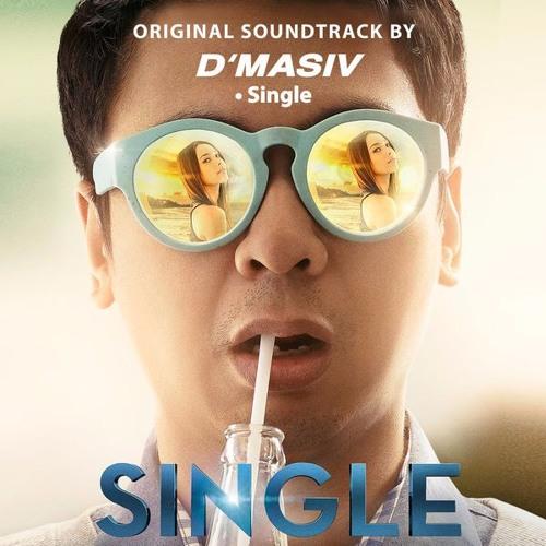 Lirik Lagu D'Masiv - SINGLE (OST. Single) Raditya Dika
