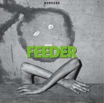 Feeder - Borders Lyrics