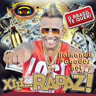 O Troco - O Brasil Te Quer - Xiii Rapaz! 2014,baixar músicas grátis,baixar cd completo,baixaki músicas grátis,baixar cd de o troco,o troco,ouvir músicas,ouvir pagodes,o troco músicas,os melhores pagodes,baixar cd completo de pagode,baixar pagodes grátis,baixar pagodes,baixar pagode atual
