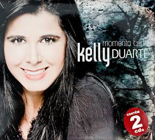 Kelly Duarte - Momento Certo 2011 Voz e Playback