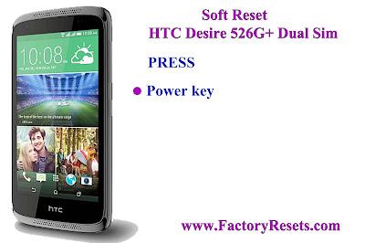 Soft Reset HTC Desire 526G+ Dual Sim