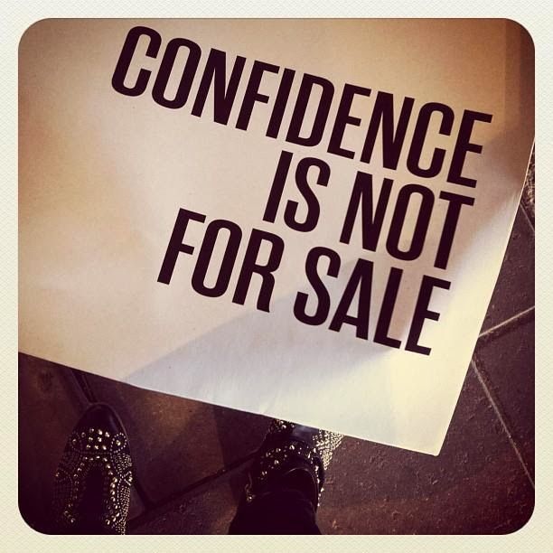 Confidence Quotes Sales: Positive Quotes For Life: Confidence Is Not For Sale
