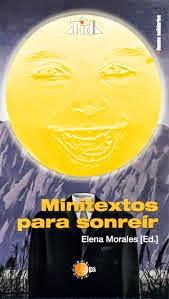minitextos, sonreír, ediciones idea, somos solidarios, elena morales