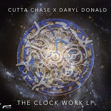 Cutta Chase and Daryl Donald - The Clockwork LP (Essence of Hip-Hop)