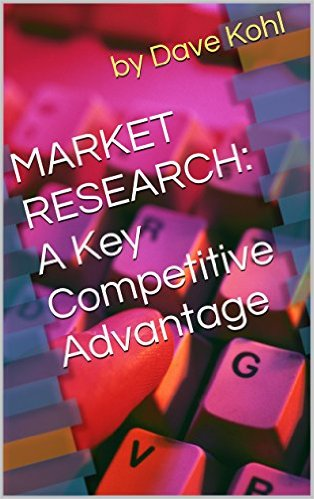 "New Book: ""MARKET RESEARCH: A Key Competitive Advantage"""