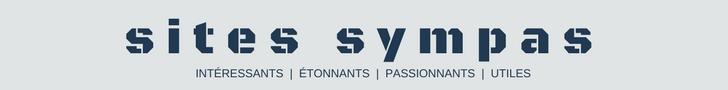 Découvrez des Sites Sympas, Intéressants, Passionnants et Utiles !