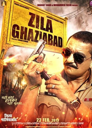 Zila Ghaziabad 2013 Hindi Full Watch Movie Online