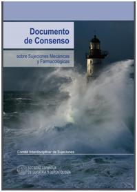 Documento de Consenso sobre Sujeciones Mecánicas y Farmacológicas