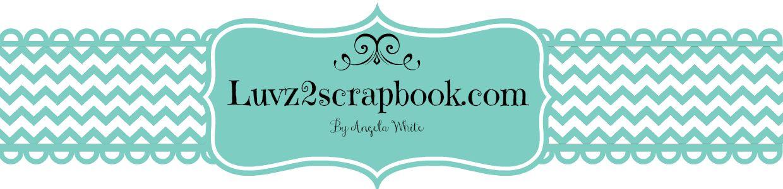 www.luvz2scrapbook.com