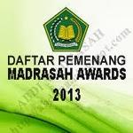 Pemenang Madrasah Awards Tahun 2013