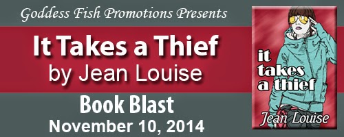http://goddessfishpromotions.blogspot.com/2014/10/book-blast-it-takes-thief-by-jean-louise.html