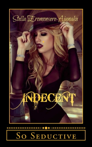 Indecent ~ So Seductive - New Release