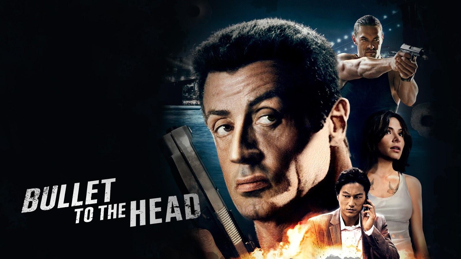 http://1.bp.blogspot.com/-4Kic2uVBD2I/URsmsNRQTFI/AAAAAAAAA6Y/b6eTMbT-L1Y/s1600/Bullet+To+The+Head.jpg