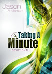 Taking A Minute Daily Devotional
