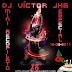 [Descarga] DJ Víctor JHG Mini Recopilatorio Cumpleaños