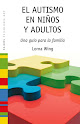 El autismo en nios y adultos (Lorna Wing)