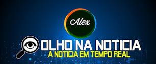 Blog Alex de Olho na Notícia