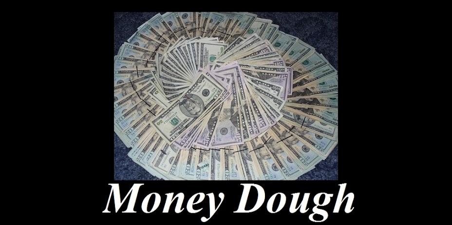 Money Dough