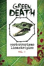 E-book - Green Death - Ecoterrorismo Licantrópico