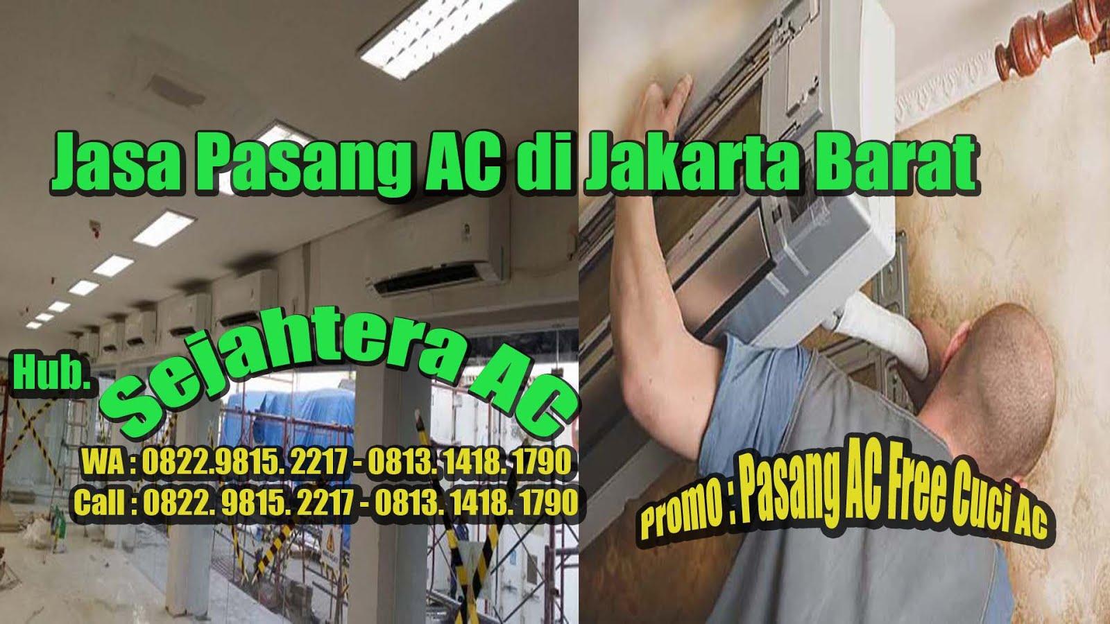 Jasa Pasang AC Di Jakarta Barat