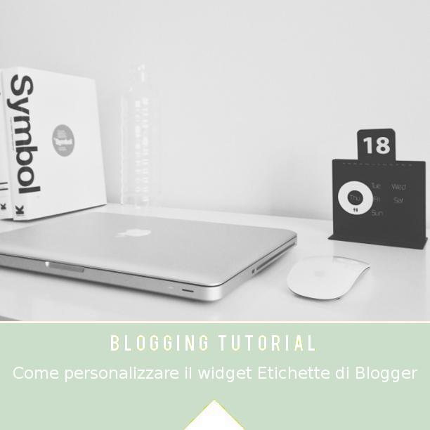 widget, tag, etichette, blogging, tutorial, Blogger