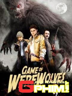 Phim Trò Chơi Của Ma Sói - Game Of Werewolves