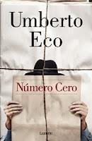 Ranking Mensual. Los 12 libros más vendidos. Número 9: Número cero, de Humberto Eco.