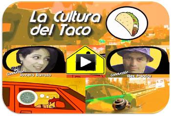 LA CULTURA DEL TACO - Lunes a Viernes 01:00 am