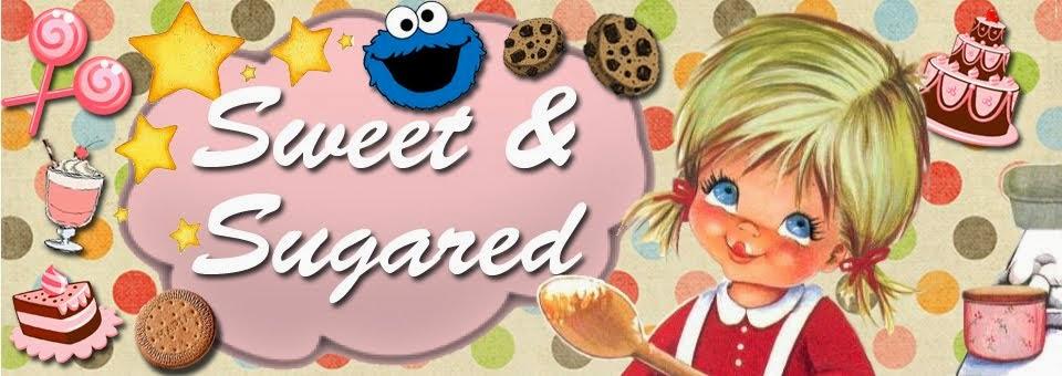 Sweet & Sugared