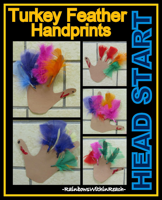 Turkey Handprints with Feathers in Head Start via RainbowsWithinReach